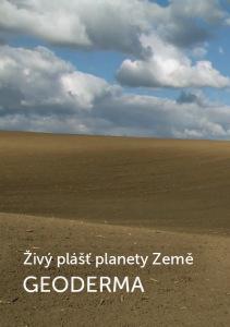Přebal pořadu: Živý plášť planety Země – GEODERMA