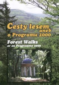 Přebal pořadu: Cesty lesem aneb o Programu 2000
