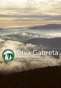 Přebal pořadu: Silva Gabreta – jak se rodí Šumavský horský les